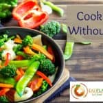 Cooking Without Oil Tips (with Video)